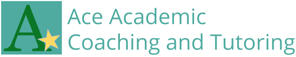 Ace Academic Coaching and  Tutoring